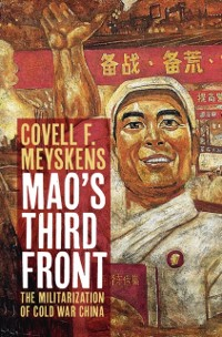 Cover Mao's Third Front
