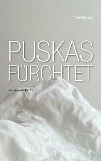Cover Puskas fürchtet