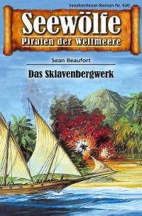 Cover Seewölfe - Piraten der Weltmeere 630
