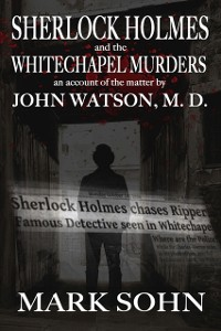 Cover Sherlock Holmes and the Whitechapel Murders