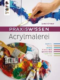 Cover Praxiswissen Acrylmalerei