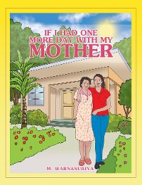 Cover If I Had One More Day with My Mother