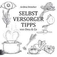 Cover Selbstversorgertipps von Oma & Co