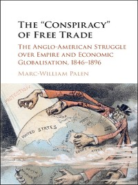 Cover The 'Conspiracy' of Free Trade