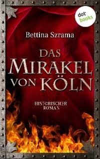 Cover Das Mirakel von Köln