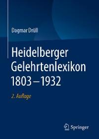 Cover Heidelberger Gelehrtenlexikon 1803–1932