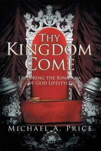 Cover Thy Kingdom Come