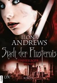 Cover Stadt der Finsternis - Unheiliger Bund