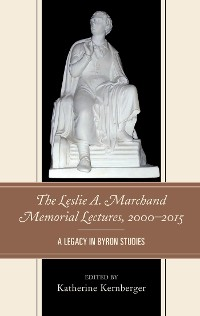 Cover The Leslie A. Marchand Memorial Lectures, 2000–2015