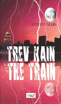 Cover Trev Kain the train