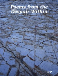 Cover Poems from the Despair Within