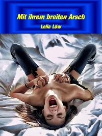Cover Mit ihrem breiten Arsch