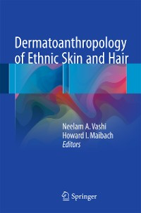 Cover Dermatoanthropology of Ethnic Skin and Hair