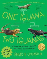 Cover One Iguana, Two Iguanas: A Story of Accident, Natural Selection, and Evolution