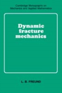 Cover Dynamic Fracture Mechanics