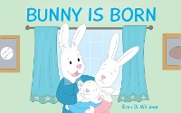 Cover Bunny Is Born