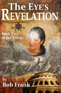 Cover Eye's Revelation; Book 2 of Third Eye Trilogy