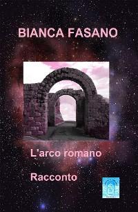 Cover L'arco romano