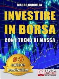 Cover Investire in Borsa con i Trend di Massa