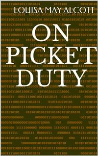 Cover On Picket Duty