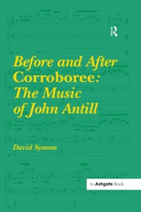 Cover Before and After Corroboree: The Music of John Antill