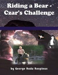 Cover Riding a Bear - Czar's Challenge
