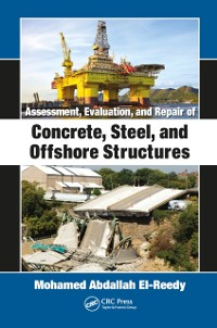 Cover Assessment, Evaluation, and Repair of Concrete, Steel, and Offshore Structures