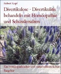 Cover Divertikulose - Divertikulitis behandeln mit Homöopathie und Schüsslersalzen