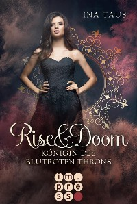 Cover Rise & Doom 3: Königin des blutroten Throns