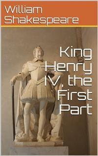 Cover King Henry IV, the First Part