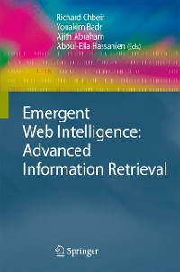 Cover Emergent Web Intelligence: Advanced Information Retrieval