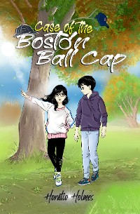 Cover Ratio Holmes and the Case of the Boston Ball Cap