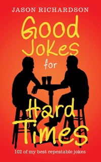 Cover Good Jokes for Hard Times