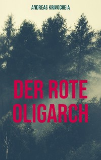 Cover Der rote Oligarch