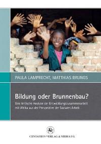 Cover Bildung oder Brunnenbau?