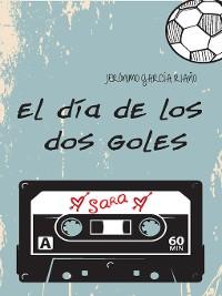 Cover EL DÍA DE LOS DOS GOLES