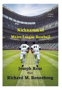 Cover The Nicknames of Major League Baseball 2021