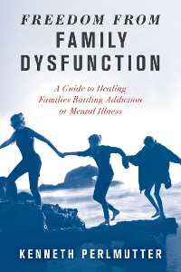 Cover Freedom from Family Dysfunction