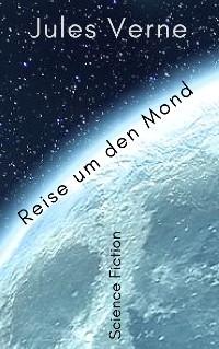 Cover Reise um den Mond