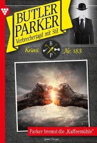 Cover Butler Parker 183 – Kriminalroman