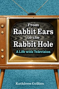 Cover From Rabbit Ears to the Rabbit Hole