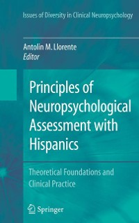 Cover Principles of Neuropsychological Assessment with Hispanics