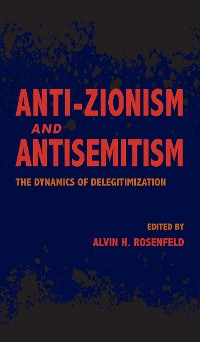 Cover Anti-Zionism and Antisemitism