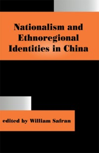 Cover Nationalism and Ethnoregional Identities in China
