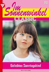 Cover Im Sonnenwinkel Classic 39 – Familienroman