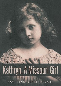 Cover Kathryn, A Missouri Girl