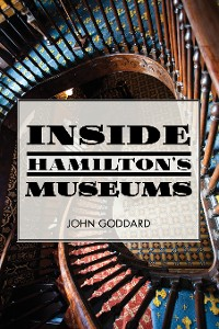 Cover Inside Hamilton's Museums
