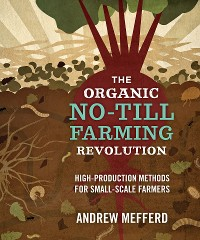Cover The Organic No-Till Farming Revolution