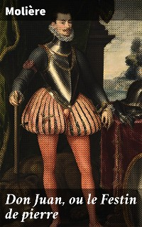Cover Don Juan, ou le Festin de pierre