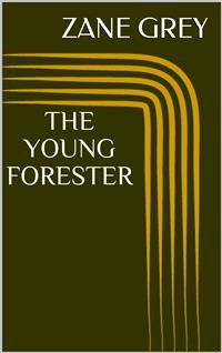 Cover The Young Forester